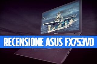 Recensione Asus FX753VD: un notebook da gaming economico, che strizza l'occhio ai professionisti