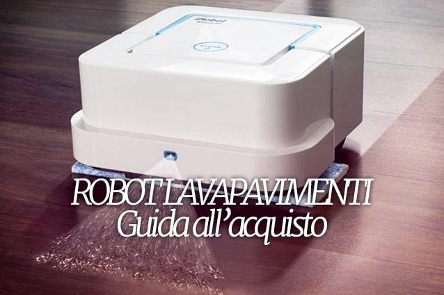 Robot Pulisci Pavimenti Migliore.Migliori Robot Lavapavimenti Guida All Acquisto Per Una
