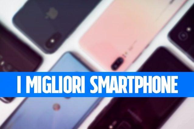 857a06e0b5 Migliori smartphone: la classifica aggiornata di agosto 2019