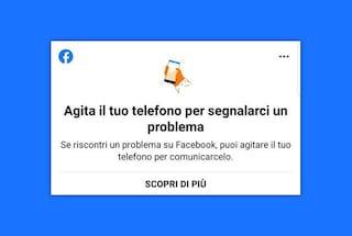 Facebook, se agiti lo smartphone puoi segnalare un problema