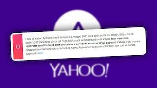 Yahoo Answers chiuderà per sempre il 4 maggio: ecco perché
